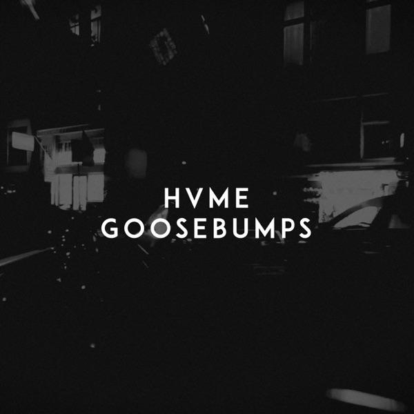 HVME mit Goosebumps