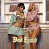 Best Friend Feat. Doja Cat - Saweetie
