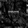 Industry Behaal feat Rajesh Skar Single
