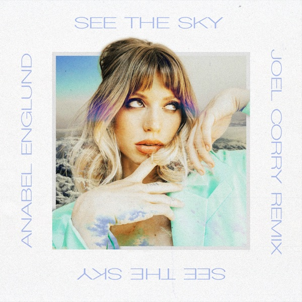 See the Sky (Joel Corry Remix) - Single