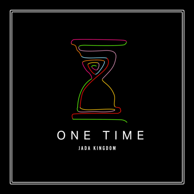 One Time - Jada Kingdom song