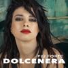 Dolcenera - Più forte artwork