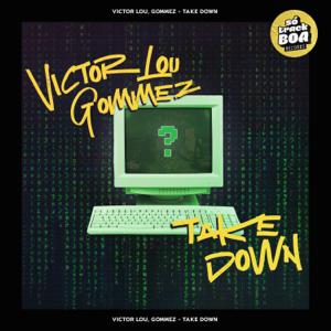 Victor Lou & GOMMEZ - Take Down