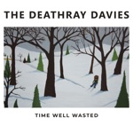 The Deathray Davies - Don't Let Me Fall