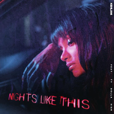 Nights Like This (feat. Ty Dolla $ign) - Kehlani song