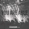 Crossroads Music - You Are Able  artwork