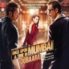 Once Upon Ay Time In Mumbai Dobaara Original Motion Picture Soundtrack