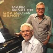 David Benoit;Mark Winkler - Old Friends / Bookends