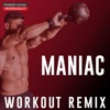Maniac (Workout Remix) - Single, Power Music Workout