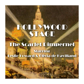 Hollywood Stage - The Scarlet Pimpernel (Abridged) audiobook
