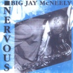 Big Jay McNeely - There Is Something on Your Mind