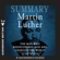 Readtrepreneur Publishing - Summary of Martin Luther: The Man Who Rediscovered God and Changed the World by Eric Metaxas