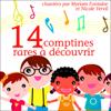 Divers auteurs - 14 comptines rares Г dГ©couvrir: Chansons et comptines pour enfants artwork