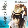 Chris Fennec - Summer Vibes artwork