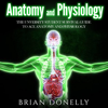 Brian Donelly - Anatomy and Physiology: The University Student Survival Guide to Ace Anatomy and Physiology (Unabridged) Grafik