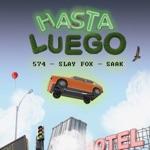 Slay Fox & Saak - Hasta Luego (feat. 574)