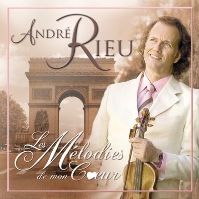Les mélodies de mon coeur - André Rieu