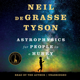 Astrophysics for People in a Hurry - Neil deGrasse Tyson MP3 Download