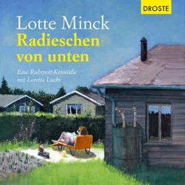 Radieschen von unten: Eine Ruhrpott-Krimödie mit Loretta Luchs audiobook
