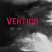MIHI NIHIL - Vertigo