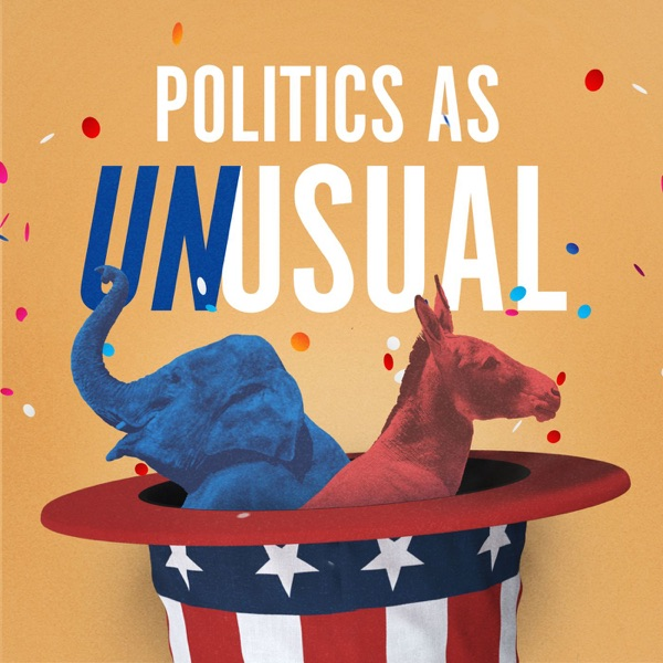 POLITICS AS UNUSUAL