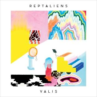Reptaliens - VALIS (2019) LEAK ALBUM