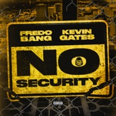 Fredo Bang - No Security