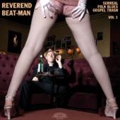 Reverend Beat-Man - The Beat-Man Way