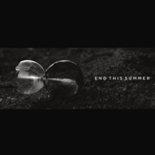 End This Summer - EP