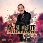 Charlie Aponte - Nadie Te Quita Lo Bailao