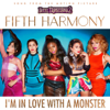 Fifth Harmony - I'm In Love With a Monster  artwork