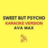 Sweet but Psycho (Karaoke Version)