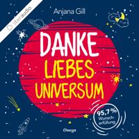 Anjana Gill - Danke, liebes Universum artwork