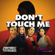 REFUND SISTERS DON'T TOUCH ME - REFUND SISTERS