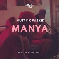 Mut4y & Wizkid - Manya - Single