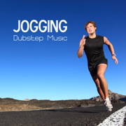 Jogging - Jogging Music and Dubstep Workout Songs for Exercise, Fitness, Workout, Aerobics, Dynamix, Running, Walking, Weight Lifting, Cardio, Weight Loss, Footing & Abs - Jogging