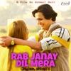 Rab Jany Dil Mera feat Ghulam Abbas Single