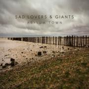 Asylum Town - Sad Lovers & Giants