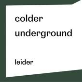 Leider - Colder Underground
