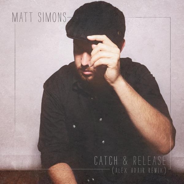 Matt Simons  -  Catch & Release diffusé sur Digital 2 Radio