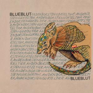 Blueblut - Andenborstengürteltier