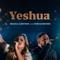 Yeshua - Bianca Azevedo & Fernandinho lyrics