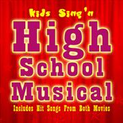 High School Musical - Kids Sing'n