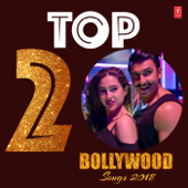 Top 20  Bollywood Songs 2018-Various Artists