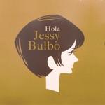 Jessy Bulbo - Hola