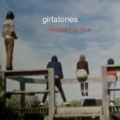 Girlatones - Respond to Love