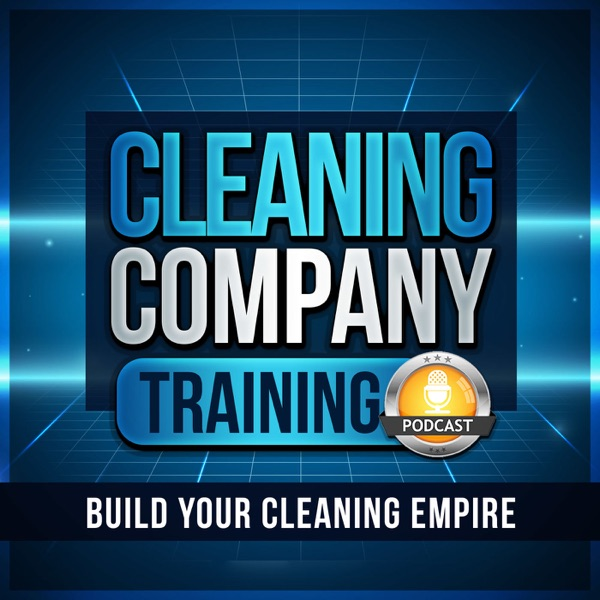 Cleaning Company Training Podcast