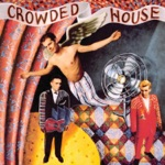 Crowded House - Something So Strong