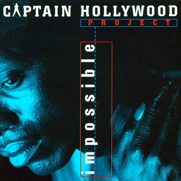 Captain Hollywood Project mit Impossible