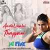 Aadavaalni Thappani From Hi Five Single